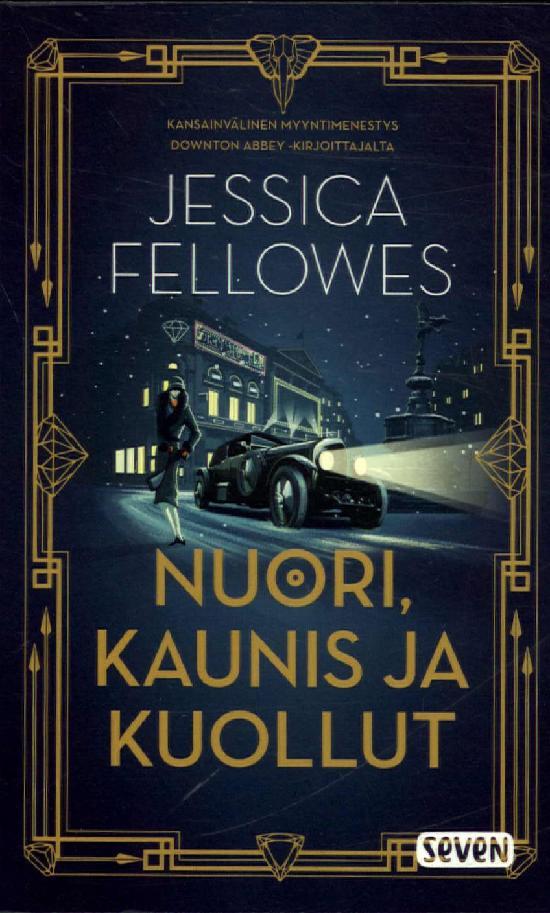 Fellowes, Jessica: Nuori, Kaunis ja kuollut