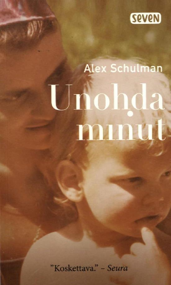 Schulman, Alex: Unohda minut