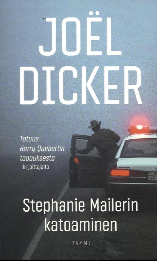 Dicker, Joel: Stephanie Mailerin katoaminen