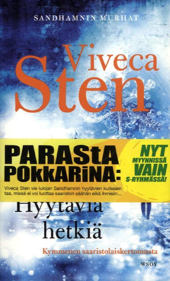 Sten, Viveca: Hyytäviä Hetkiä