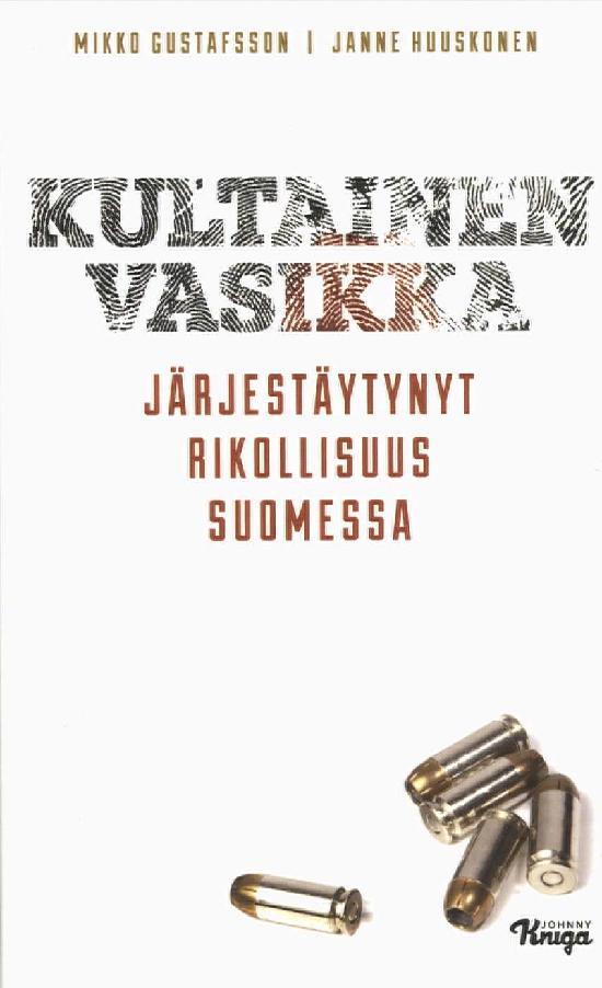 Gustafsson, Huuskonen: Kultainen vasikka