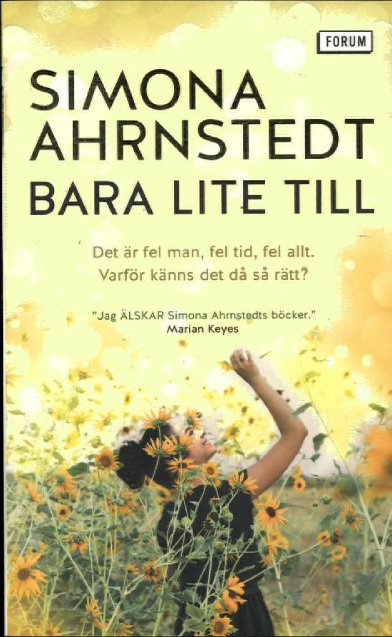 Ahrnstedt, Simona: Bara lite till