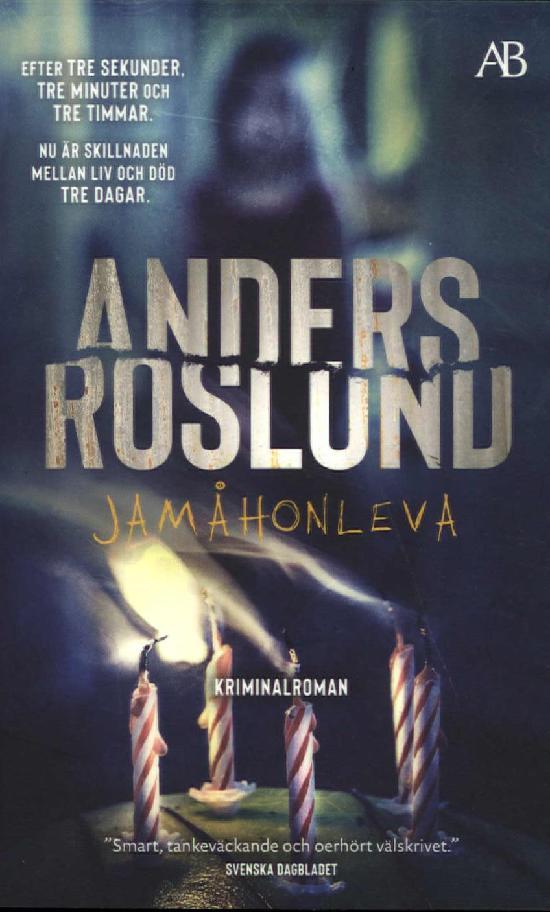 Roslund, Anders: Jamåhonleva
