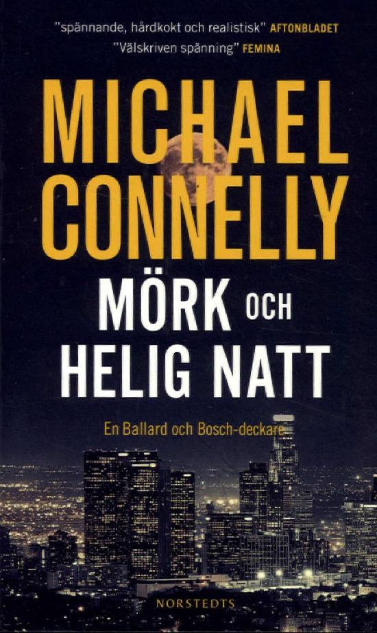 Connelly, Michael: Mörk och helig natt