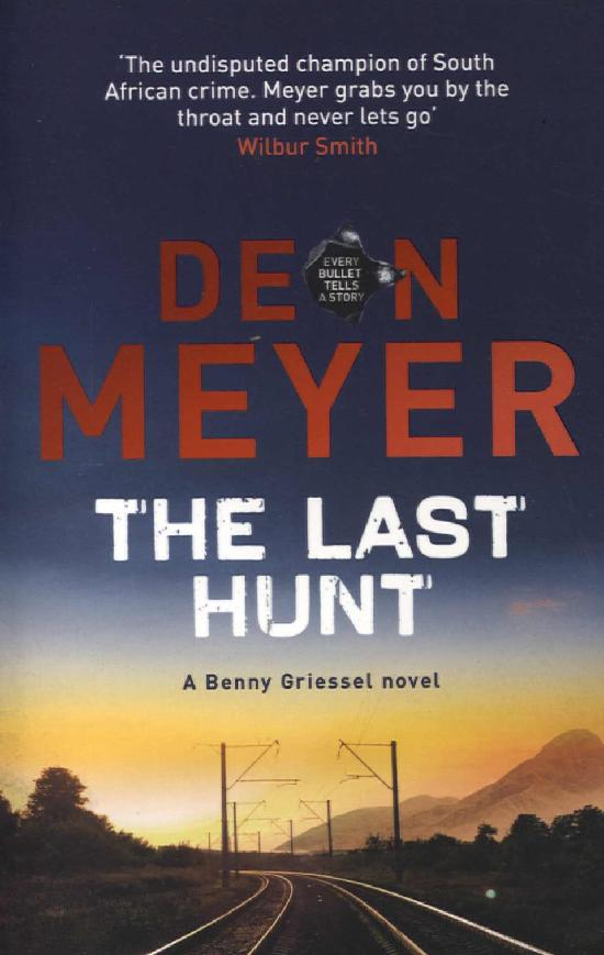 Meyer, Deon: The Last Hunt