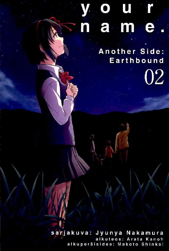 Your Name (Sarjakuvakirja) Osa: 2/2 2020 Another side: Earthbound