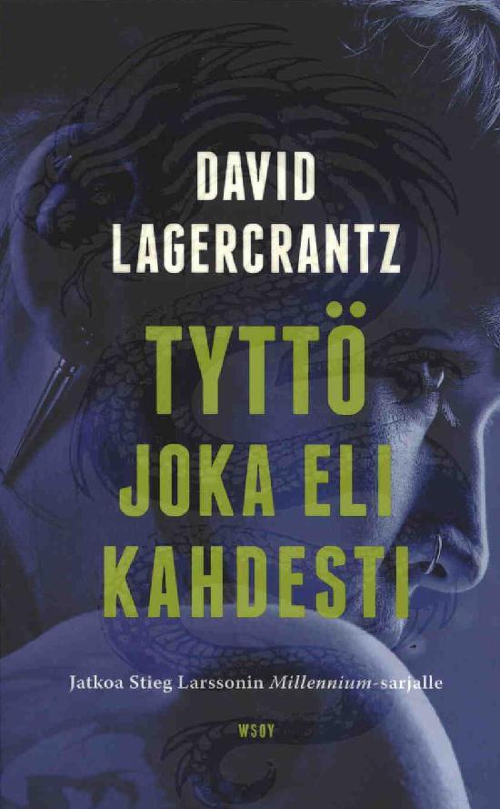 Lagercrantz, David: Tyttö joka eli kahdesti