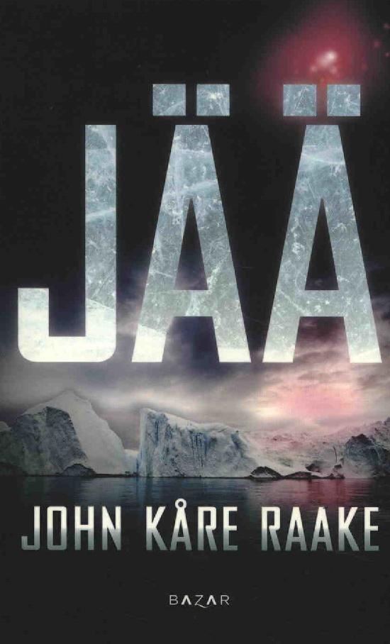 Raake, John Kåre: Jää