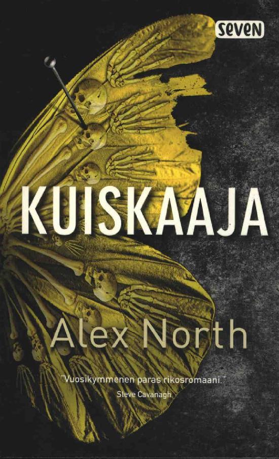 North, Alex: Kuiskaaja