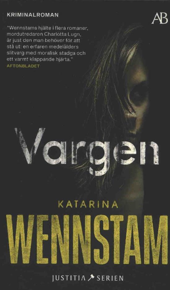 Wennstam, Katarina: Vargen