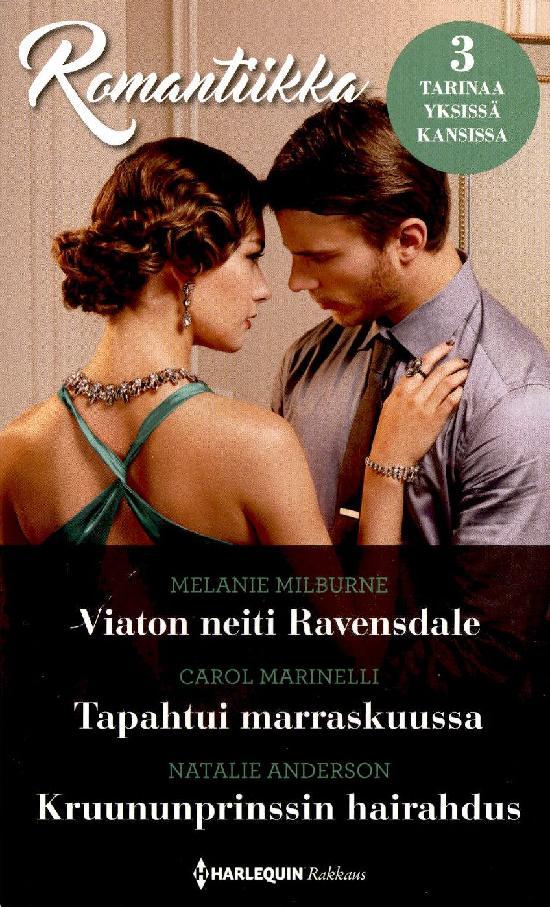 Harlequin Romantiikka Milburne,M.:Viaton.../Marinelli,C.:Tapahtui.../Anderson,N.:Kruununprinssin...