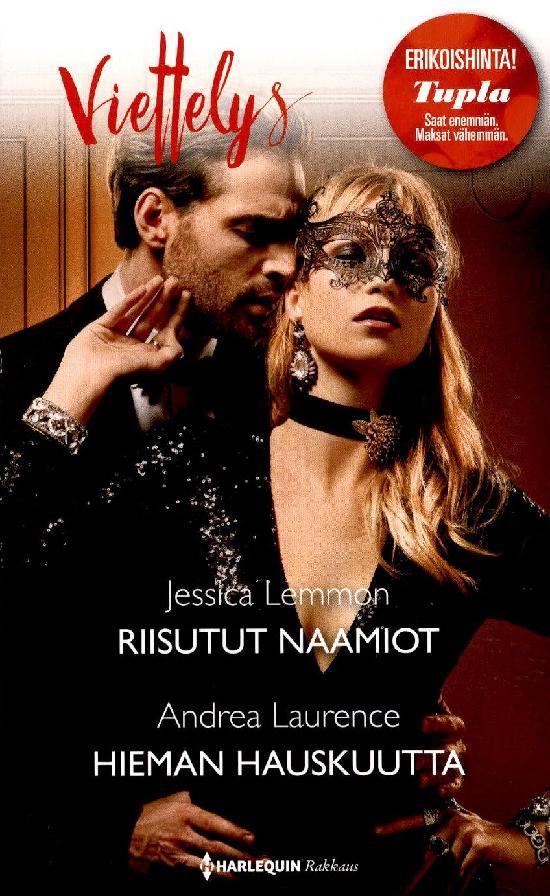 Harlequin Viettelys 2in1 Lemmon, Jessica: Riisutut naamiot / Laurence, Andrea: Hieman hauskuutta