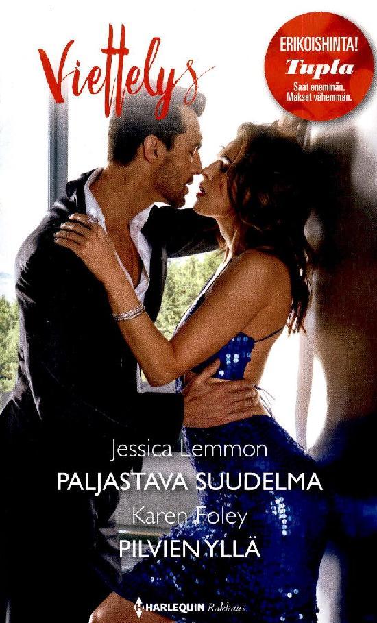 Harlequin Viettelys 2in1 Lemmon, Jessica: Paljastava suudelma/Foley, Karen: Pilvien yllä
