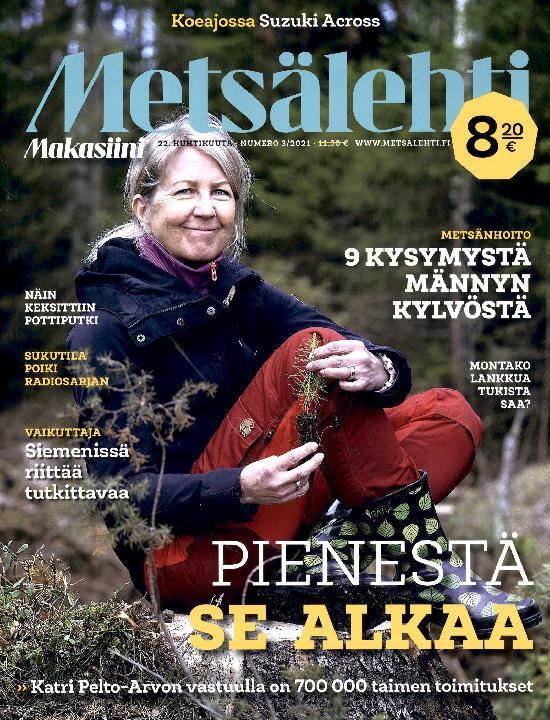 Metsälehti Makasiini 22. HUHTIKUUTA NUMERO 3/2021