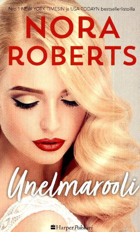 Harlequin Silk - Nora Roberts (suom.) Unelmarooli