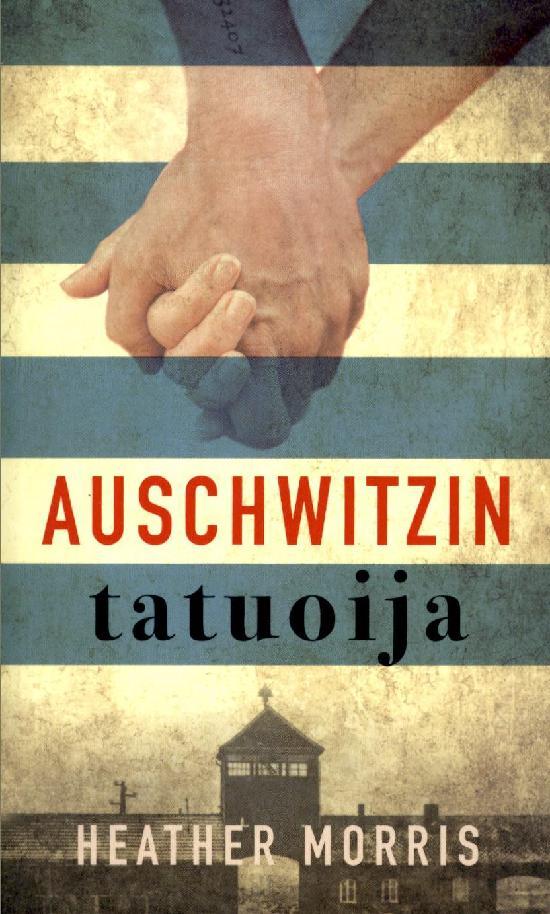 Morris, Heather: Auschwitzin tatuoija