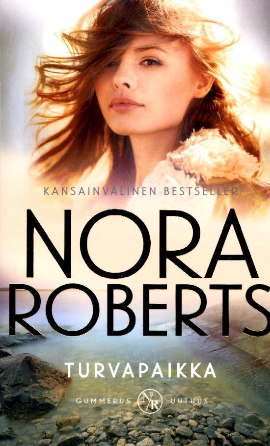 Roberts, Nora: Turvapaikka