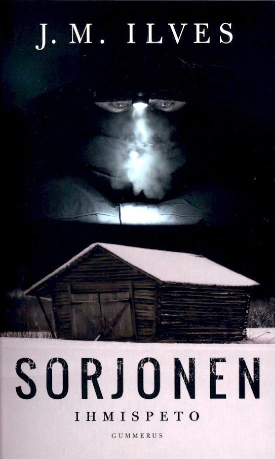 Ilves J. M.: Sorjonen - Ihmispeto