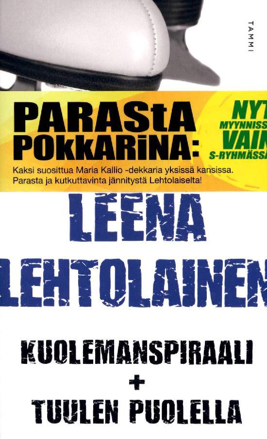 Lehtolainen, Leena: Kuolemanspiraali & Tuulen puolella