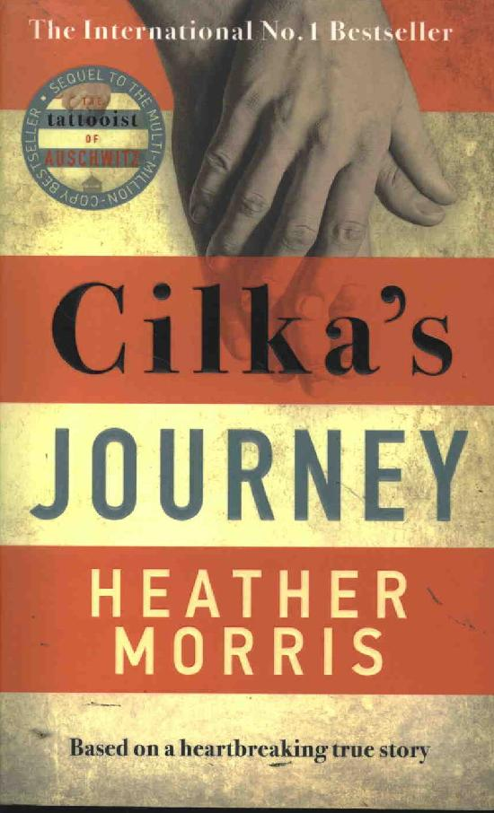 Morris, Heather: Cilka's Journey