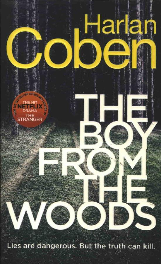 Coben, Harlan: The Boy from the Woods