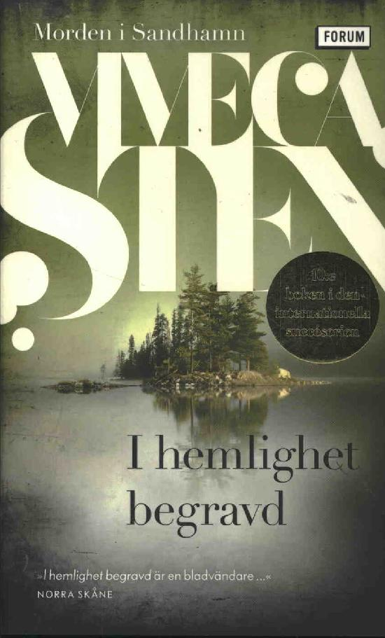 Sten, Viveca: I hemlighet begravd