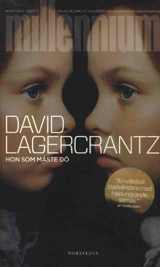 Lagercrantz, David: Hon som måste dö