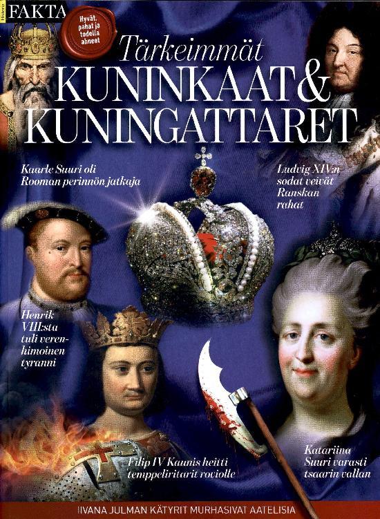 Historia Fakta Tärkeimmät Kuninkaat & Kuningattaret