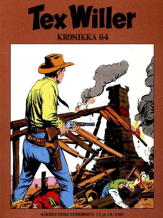 Tex Willer Kronikka 01-2021 Näköispainos numeroista 13 ja 14 1981