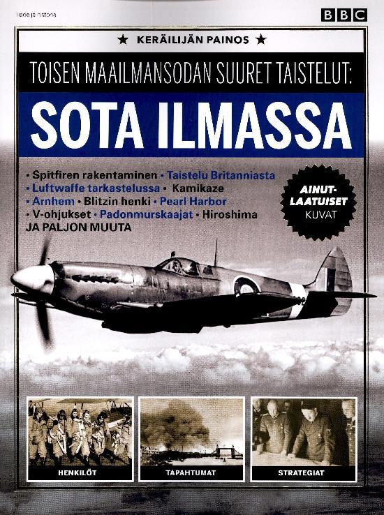 Tiede ja Historia Toisen maailmansodan suuret taistelut: SOTA ILMASSA 2021