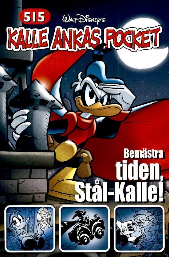 Kalle Ankas Pocket No. 515 Bemästra Tiden, Stål-Kalle!