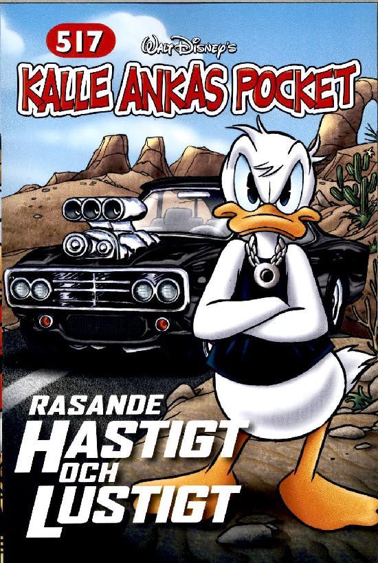 Kalle Ankas Pocket No. 517 Rasande hastigt och lustigt