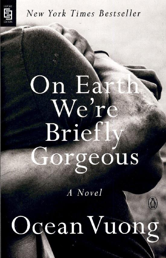 Vuong, Ocean: On Earth We're Briefly Gorgeous