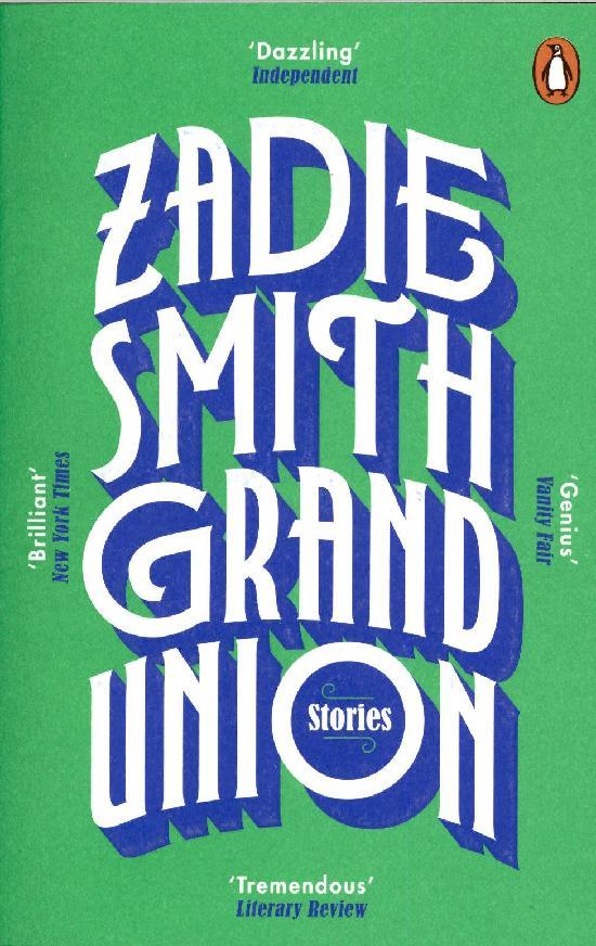 Smith, Zadie: Grand Union