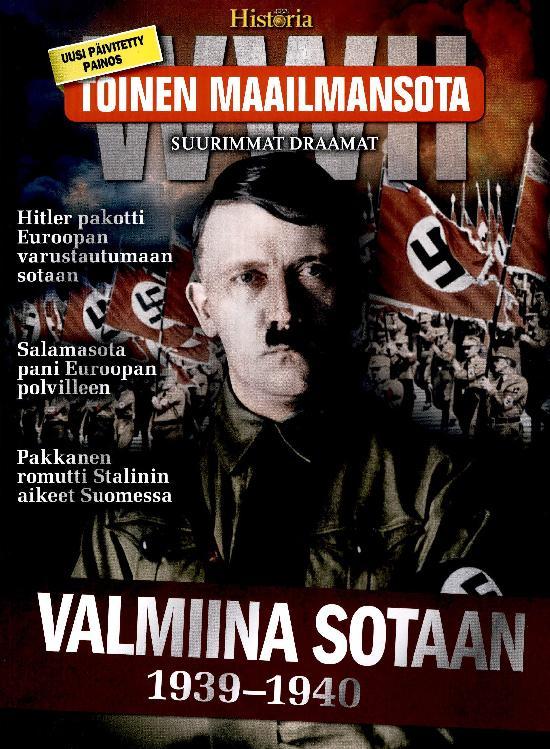 Toinen Maailmansota 2021 SUURIMMAT DRAAMAT Valmiina sotaan 1939 - 1940
