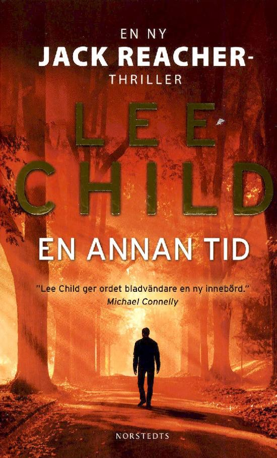 Child, Lee: En annan tid