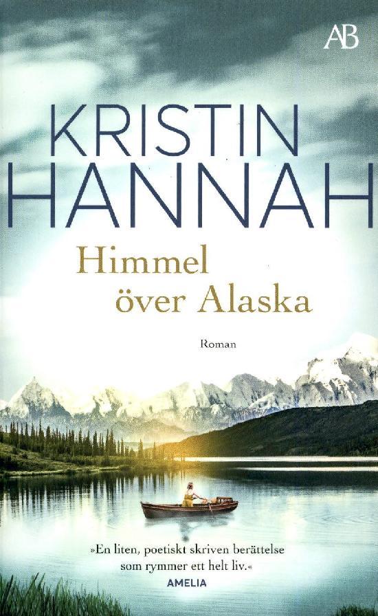 Hannah, Kristin: Himmel över Alaska