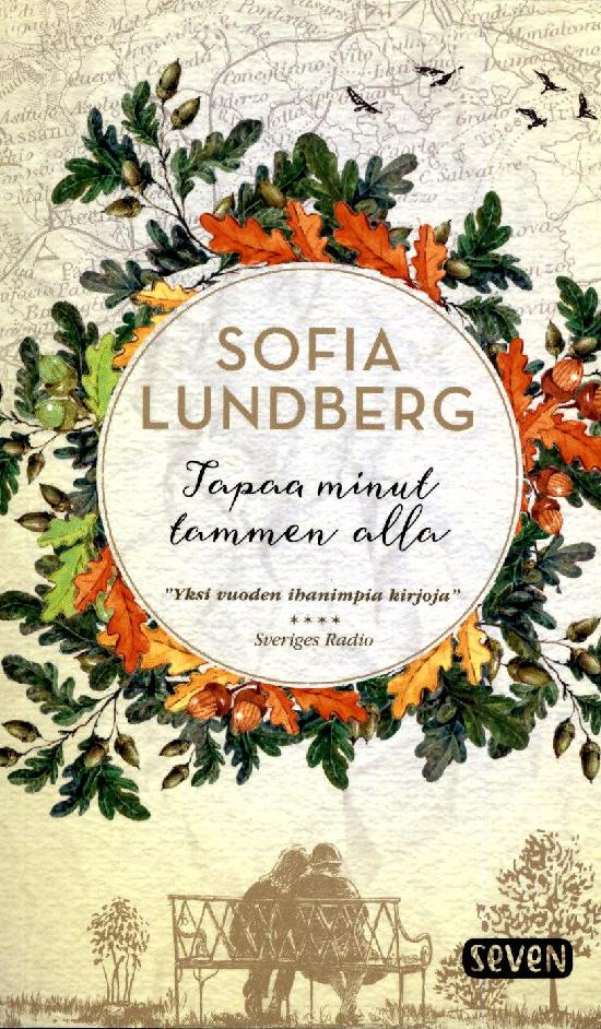 Lundberg, Sofia: Tapaa minut tammen alla