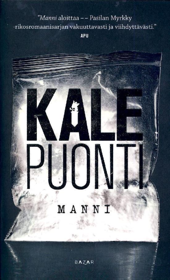Puonti, Kale: Manni