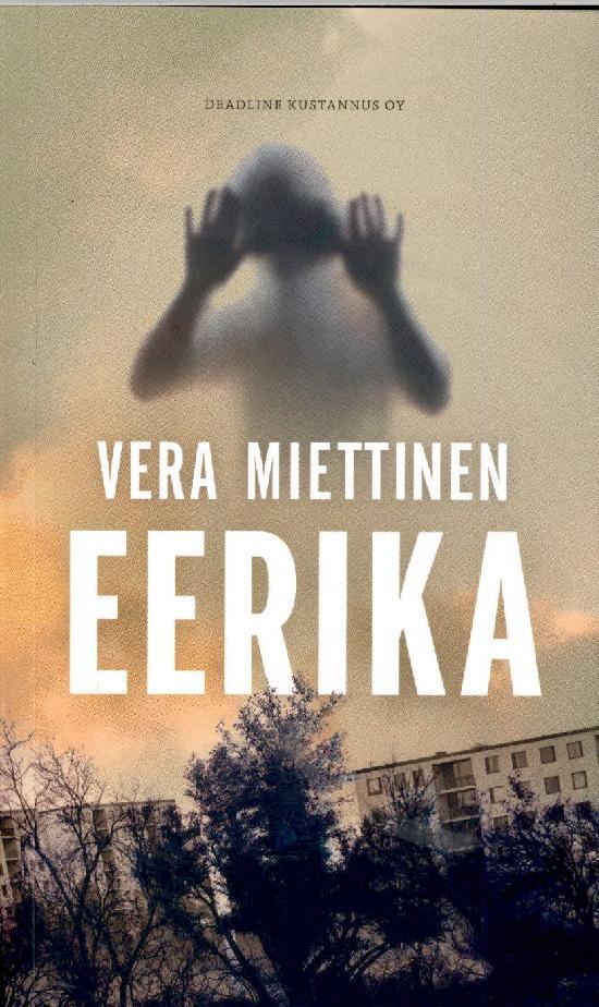 Miettinen, Vera: Vilja Eerika