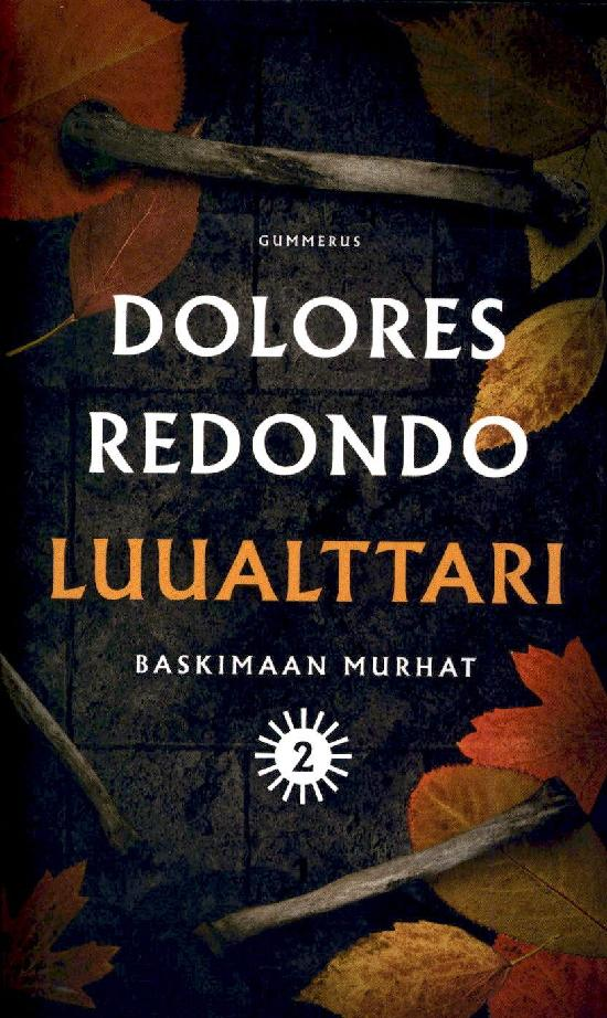 Redondo, Dolores: Luualttari