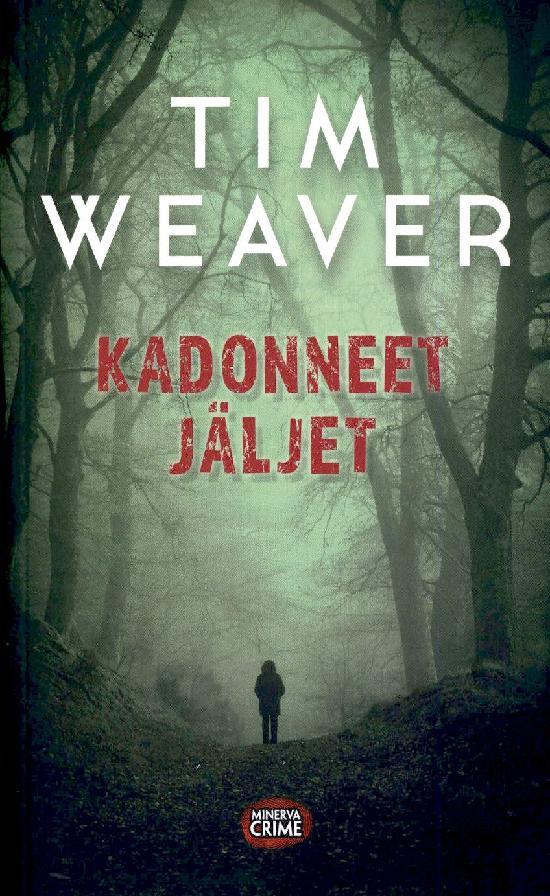 Weaver, Tim: Kadonneet jäljet