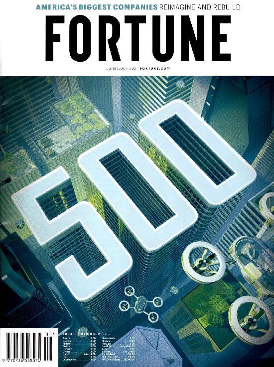 Fortune JUNE/JULY 2021 500 America's biggest companies reimagine and rebuild