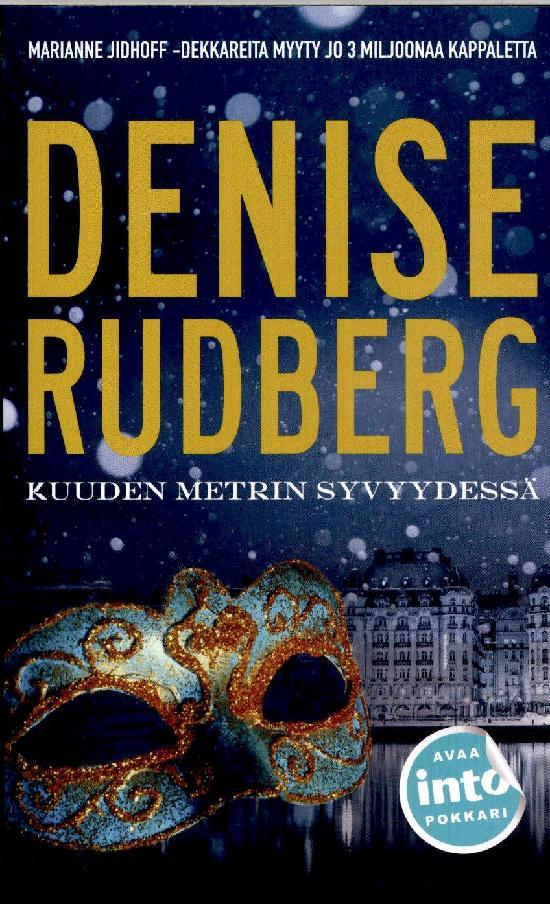 Rudberg, Denise: Kuuden metrin syvyydessä