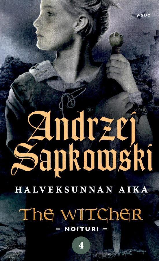 Sapkowski: Halveksunnan aika