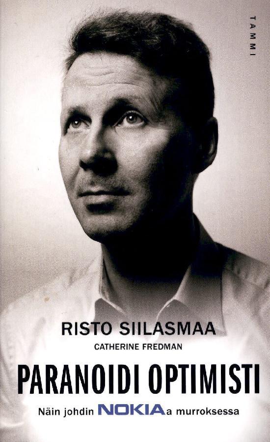 Siilasmaa, Risto: Paranoidi optimisti