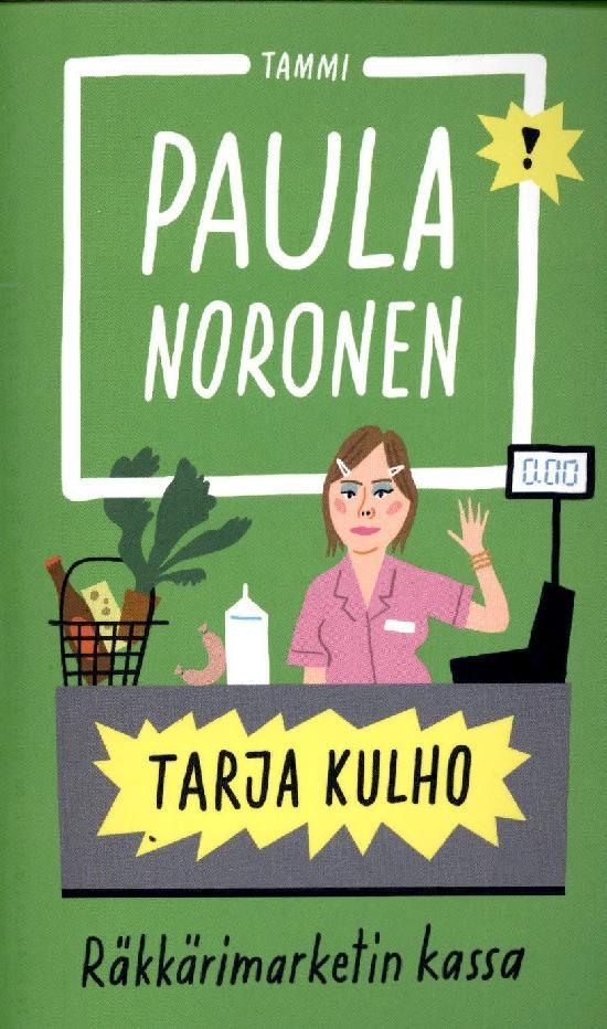 Noronen, Paula: Tarja Kulho