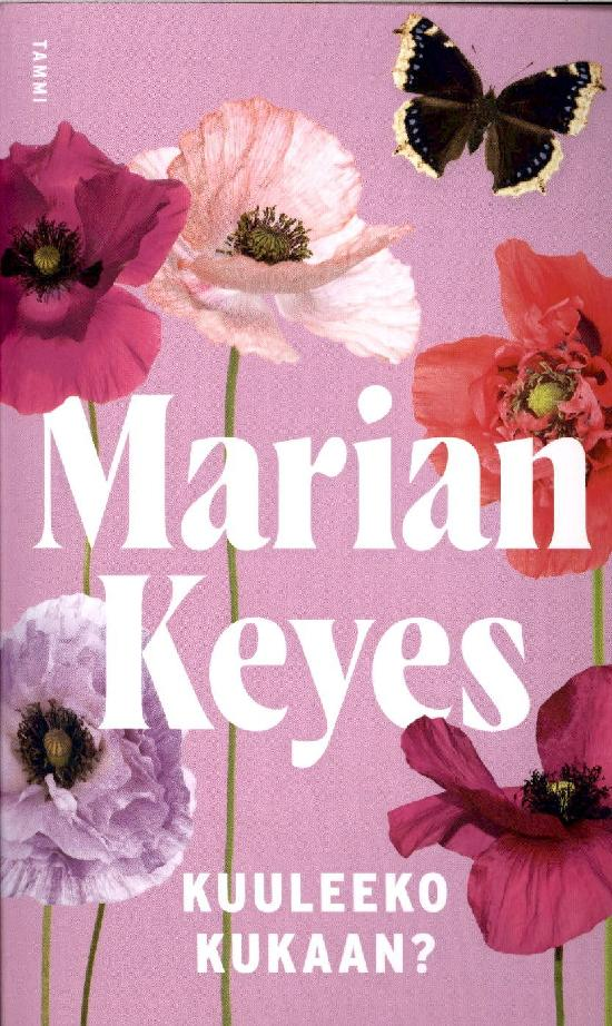 Keyes, Marian: Kuuleeko kukaan