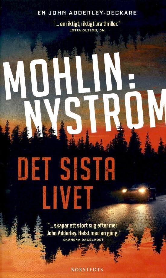 Mohlin, Peter & Nyström, Peter: Det sista livet
