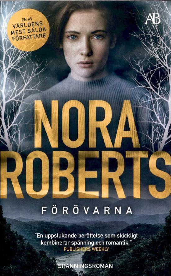 Roberts, Nora: Förövarna